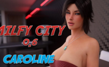 Milfy City – Version 0.6e & Incest Patch Game Download 2020