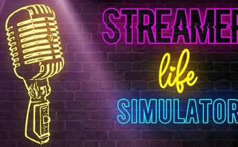 Streamer Life Simulator Game Free Download for Mac Torrent